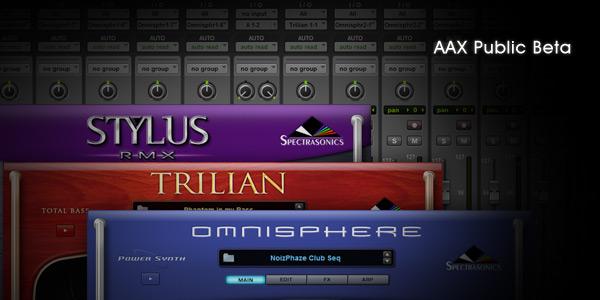 Spectrasonics anunciou uma versão AAX Public Beta para Omnisphere, Trilian e  RMX Stylus para o novo Pro Tools 11