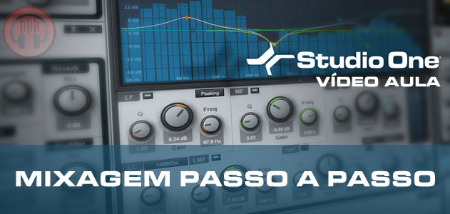 VIDEO AULA MIXAGEM STUDIO ONE