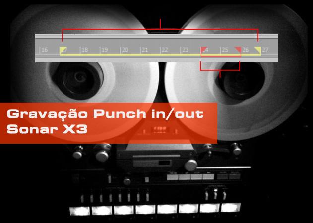 Sonar X3 Gravação Auto-Punch