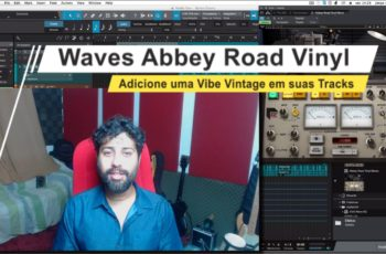 Waves Abbey Road Vinyl Plugin: Tutorial Completo