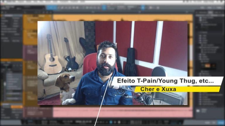 Efeito T-Pain com Auto-Tune, Melodyne, Waves Tune Live e Vocoder