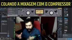 Colando a Mixagem com o Compressor [Analog Obsession OSS]