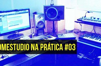 Home Studio na Prática #02 - Presença Online