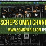 Waves Scheps Omni Channel – Review PT-BR