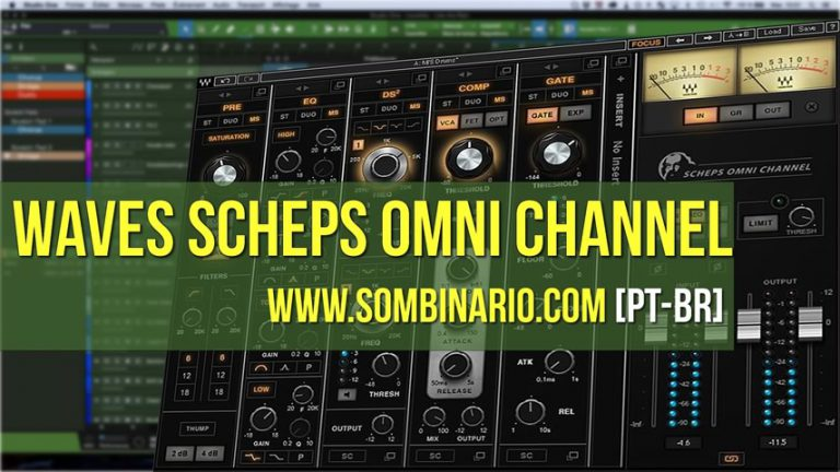 Waves Scheps Omni Channel - Review PT-BR