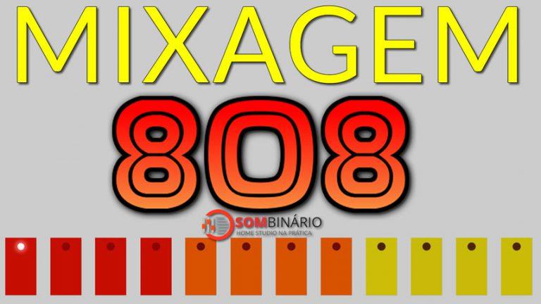 Mixagem de 808 em Trap – Como fazer soar em smartphones