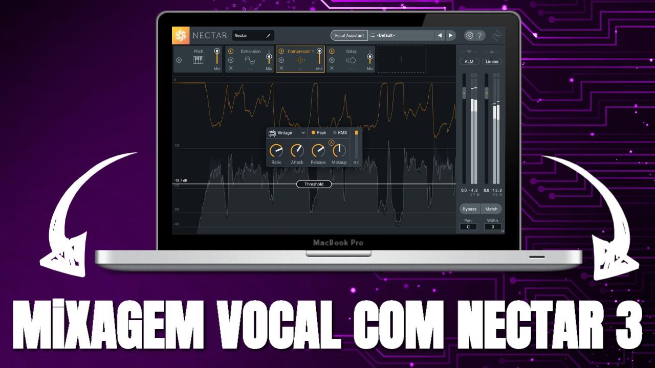 Mixando o Vocal com o iZotope Nectar 3