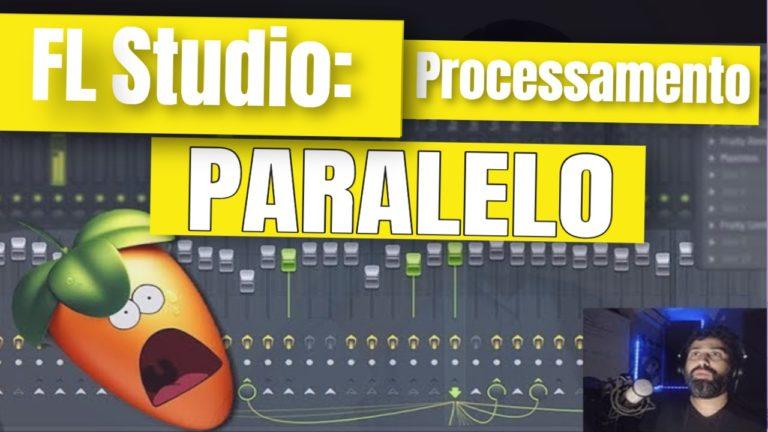 FL Studio: Mixagem - Processamento Paralelo