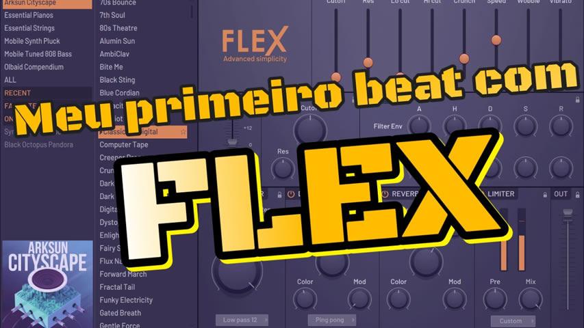 Meu primeiro Beat com o Flex do FL Studio