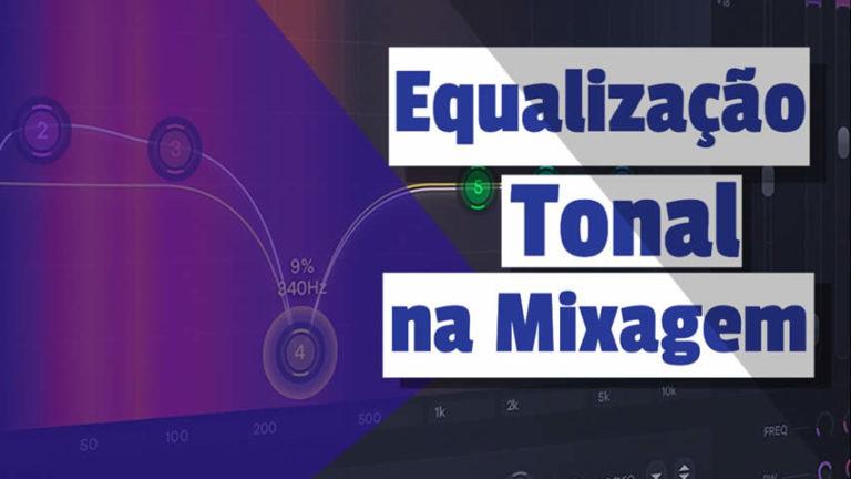 Equalização Tonal na Mixagem