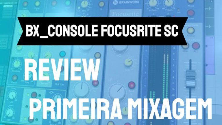 Minha primeira Mixagem com o bx console Focusrite SC