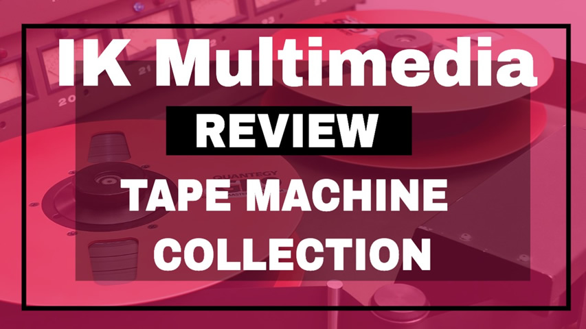 Ik Multimedia T-Racks: TAPE MACHINE COLLECTION