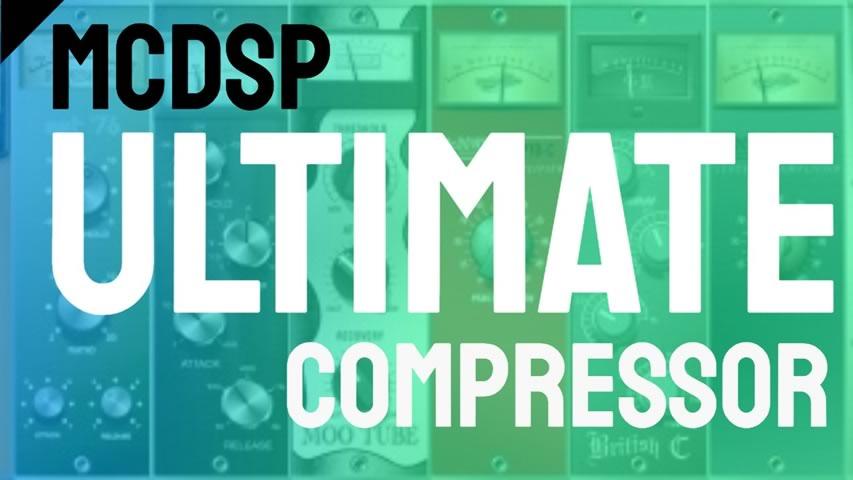 McDSP 6030 Ultimate Compressor: O Compressor mais versátil