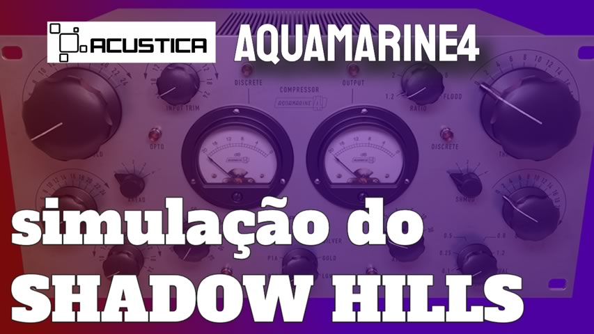 Acustica Audio Aquamarine4 [SHADOW HILLS]