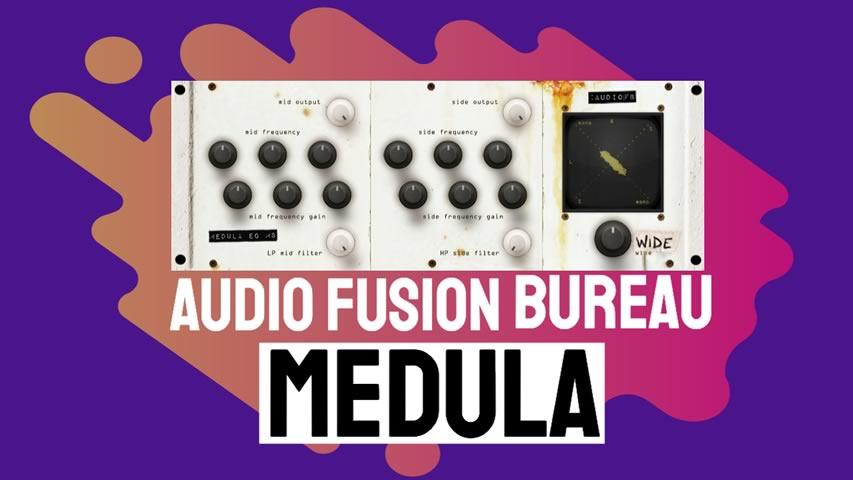 Audio Fusion Bureau: Medula MID SIDE EQ