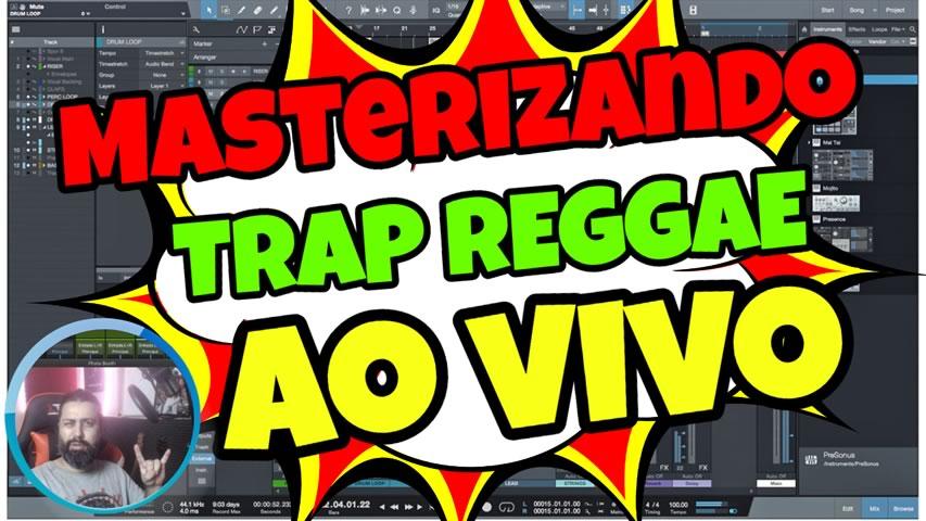 🔴 Masterizando um Trap Reggae AO VIVO