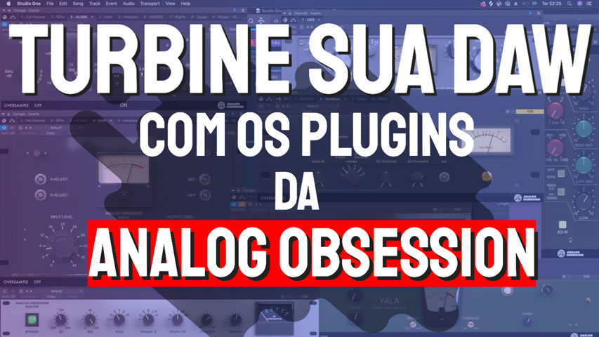 Analog Obsession: O maior pack de plugins Gratuitos da Internet