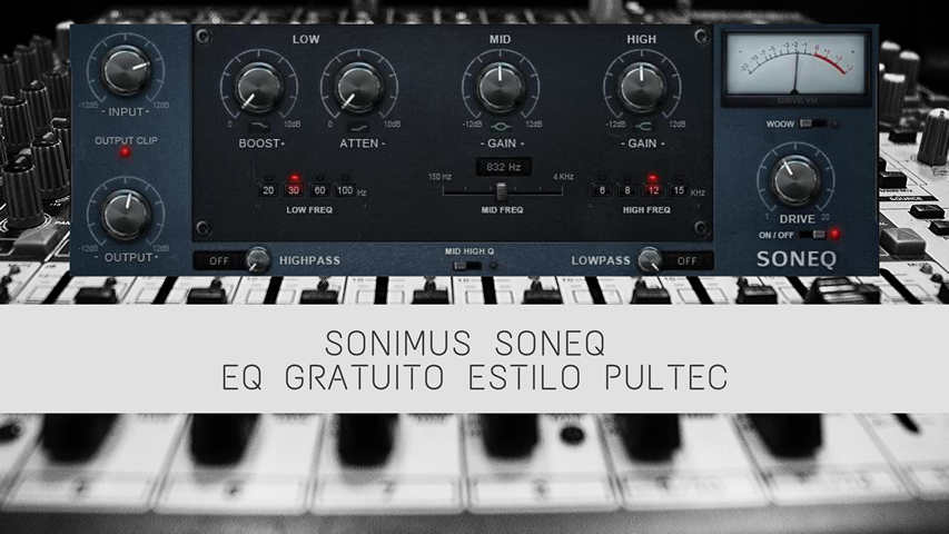 [Plugin Gratuito] Sonimus SonEQ: Equalizador estilo pultec Gratuito