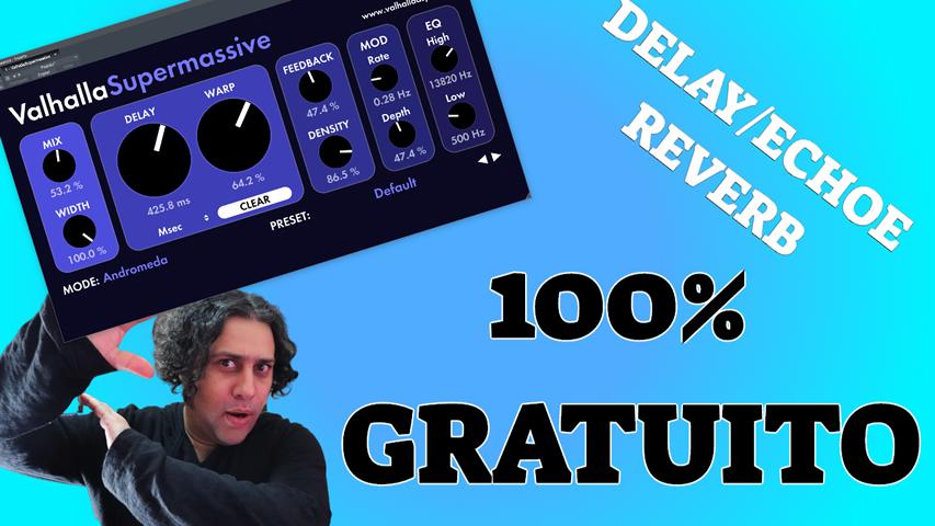 Valhala Supermassive - Delay / Reverb GRATUITO