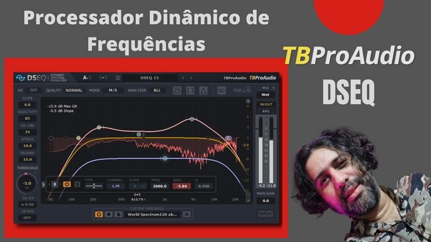 TBProAudio DSEQ Processador Dinâmico de Frequências