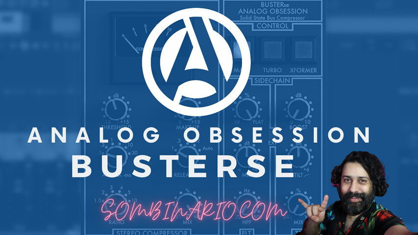 Analog Obssetion BUSTERse [SSL Comp GRATUITO]