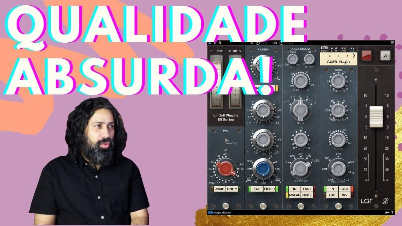 Lindell Audio 80 Series: Peso, brilho e mid range clássico